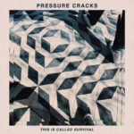Pressure Cracks - This Is Called Survival ep (★★★½): Meer dan een geslaagd experiment