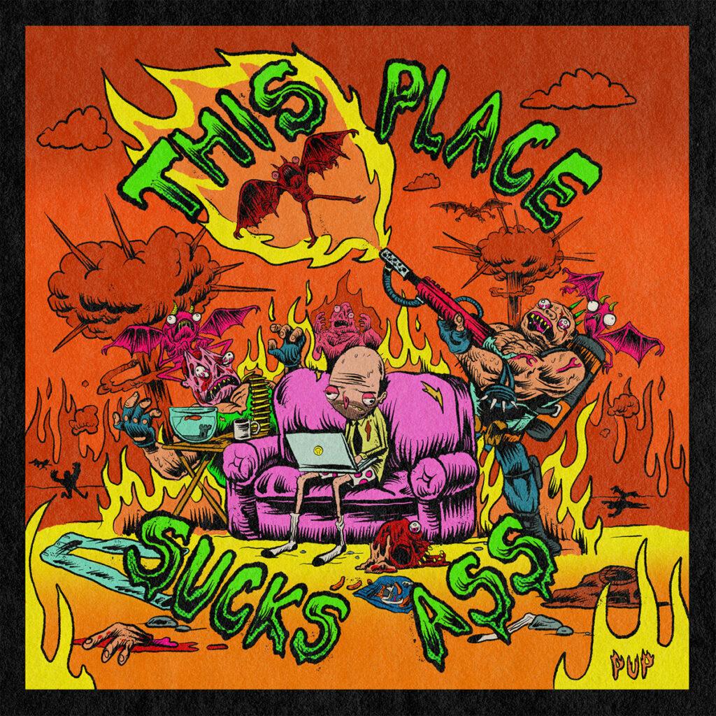 PUP – This Place Sucks Ass (★★★½): Verzameling B-kantjes die er geen waren