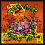PUP - This Place Sucks Ass (★★★½): Verzameling B-kantjes die er geen waren