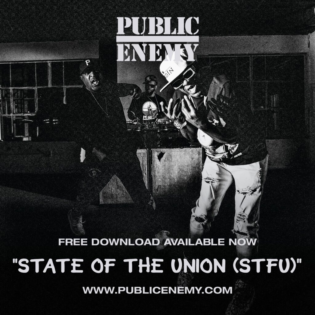 "Nieuwe single Public Enemy – ""State Of The Union (STFU)"""