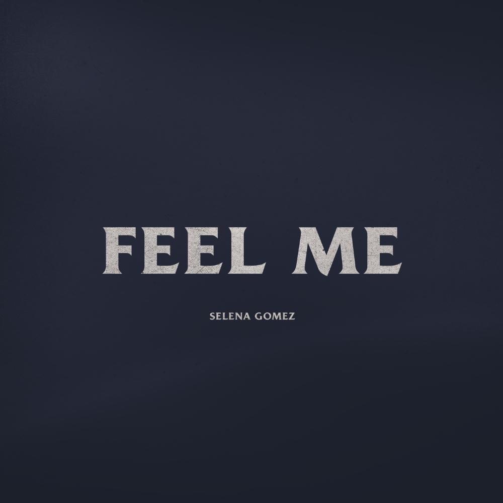 """Nieuwe single Selena Gomez – """"Feel Me"""""""