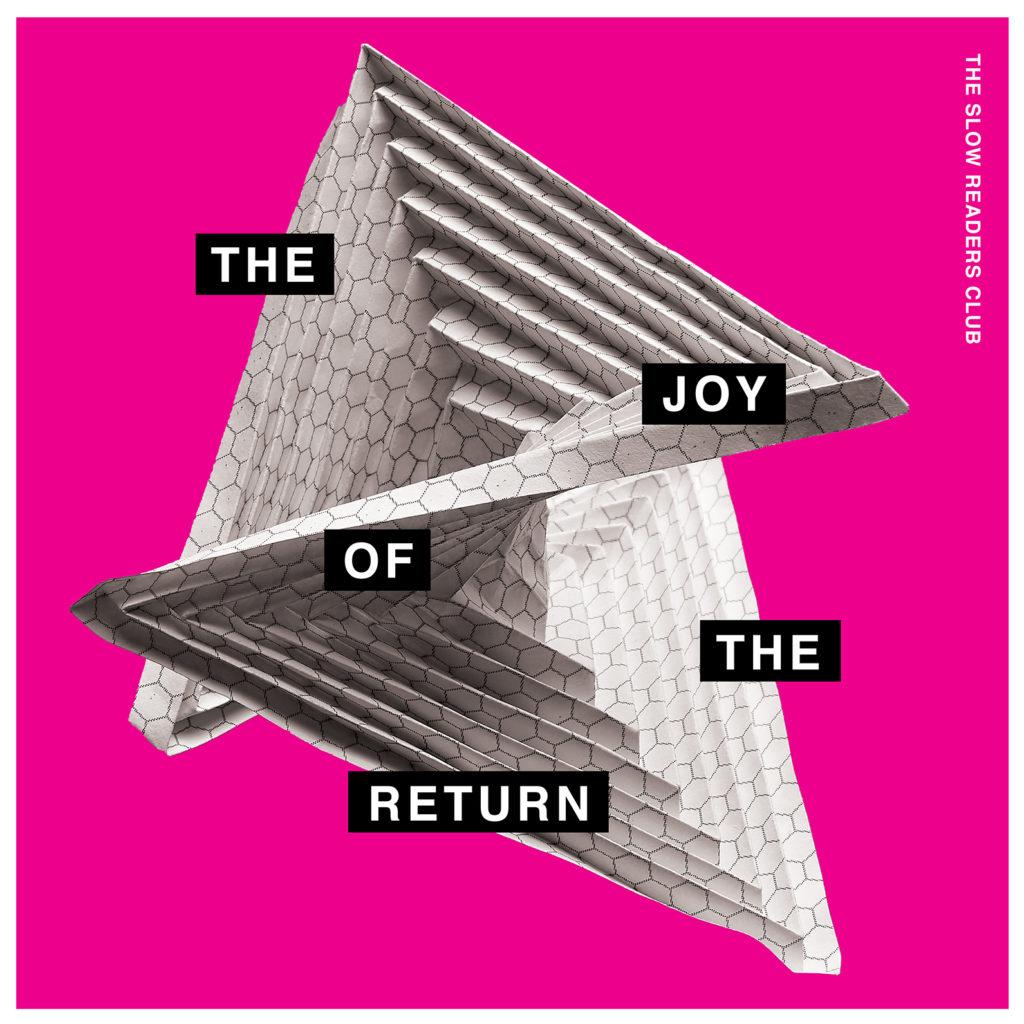 The Slow Readers Club – The Joy of the Return (★★½): Afkijken en een tien halen