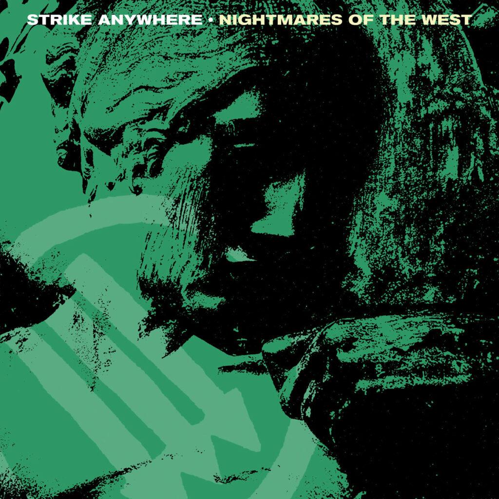 Strike Anywhere – Nightmares of the West (★★½): Vrij eentonige nachtmerrie