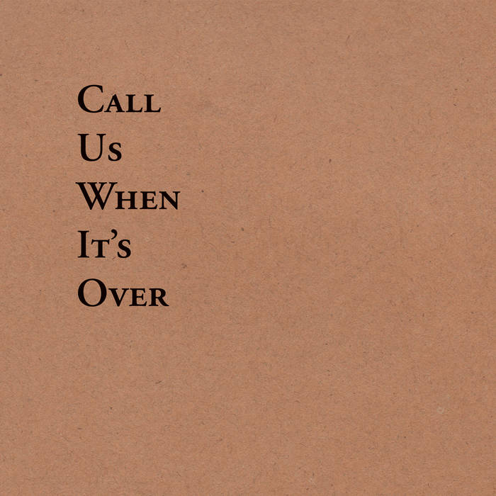 Tiny Legs Tim – Call Us When It's Over (★★★½): Not so tiny
