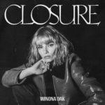 Winona Oak - CLOSURE (★★★½): De nieuwe melancholische elektropopsensatie