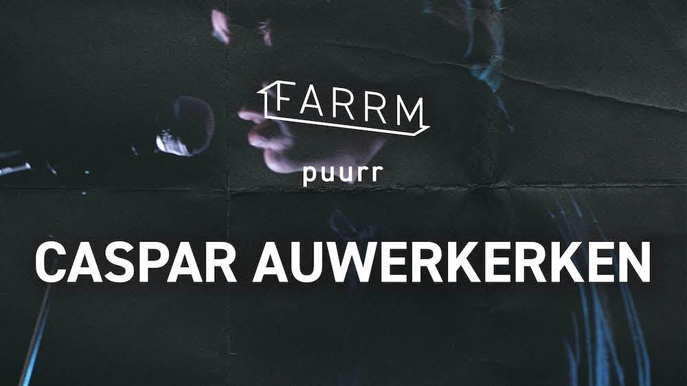 """Première: Caspar Auwerkerken brengt """"I Tried"""" in Farrm-reeks Puurr"""