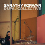 Sarathy Korwar & UPAJ Collective – Direct To Disc Sessions (★★★★): Muzikale symbiose tussen oost en west
