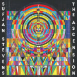 Sufjan Stevens - The Ascension (★★★★½): Pessimistische protestplaat