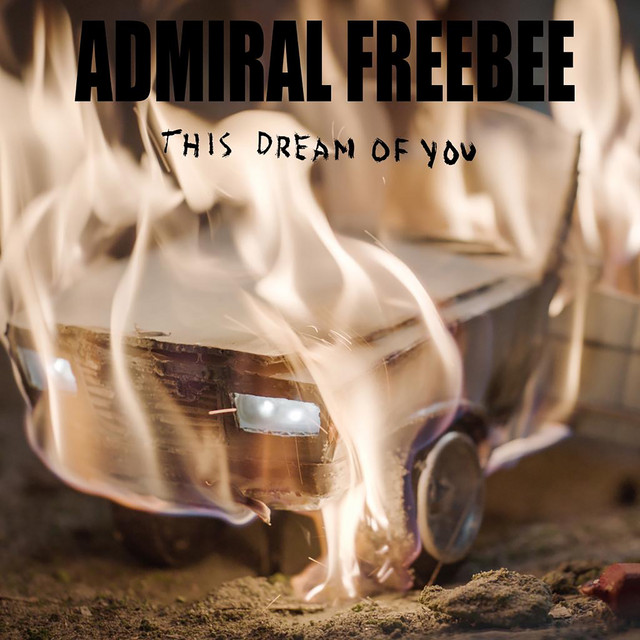 "Nieuwe single Admiral Freebee – ""This Dream of You"""