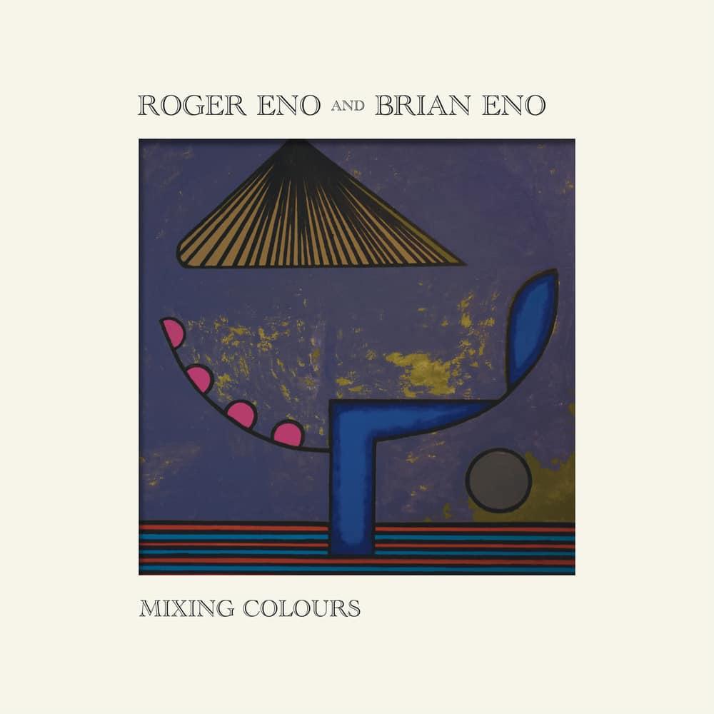 Roger Eno & Brian Eno – Mixing Colours (★★½): Minimalistische melancholie