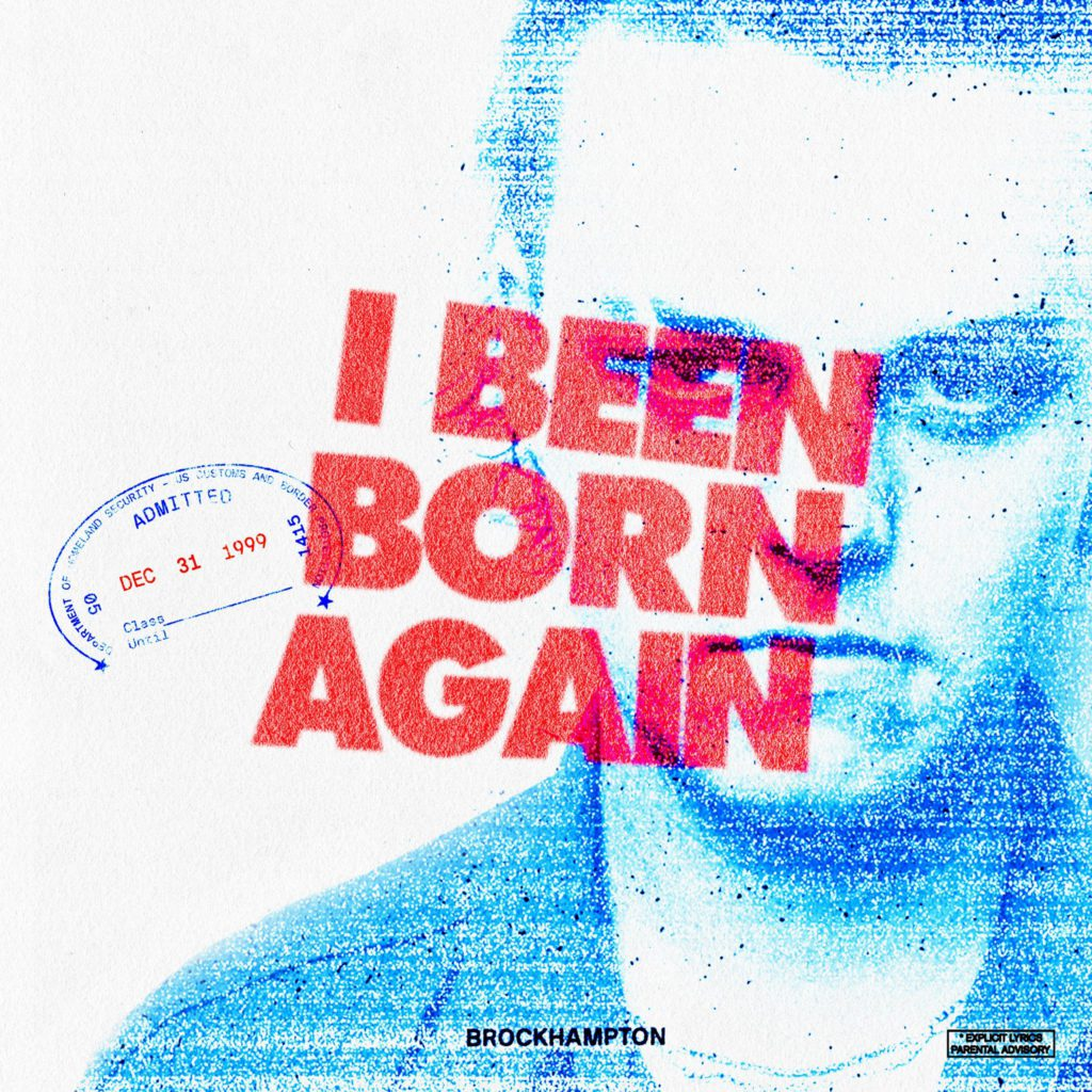 "Nieuwe single Brockhampton – ""I BEEN BORN AGAIN"""