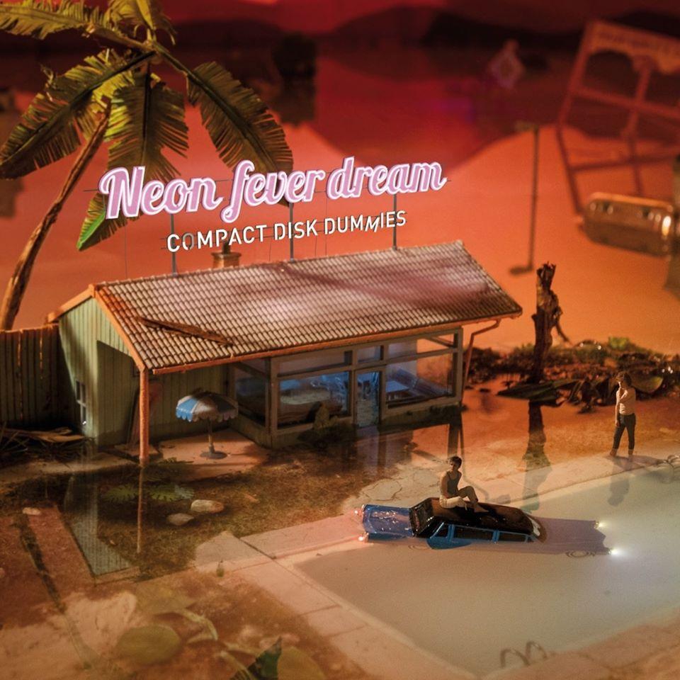 Compact Disk Dummies – Neon Fever Dream (★★★½): Futuristische trip naar het verleden