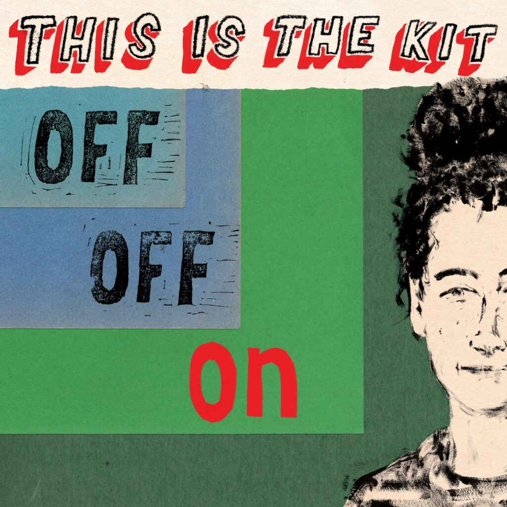 This Is The Kit – Off Off On (★★★½): Sprekend gemak