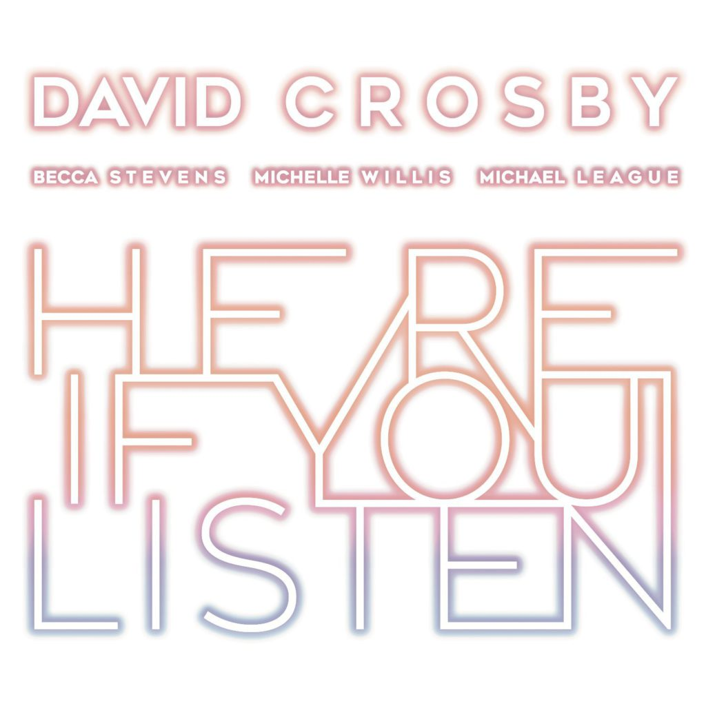 David Crosby – Here If You Listen (★★½): Poëziebundel zonder vlees