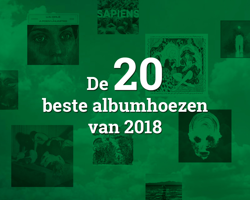 De 20 beste albumhoezen van 2018
