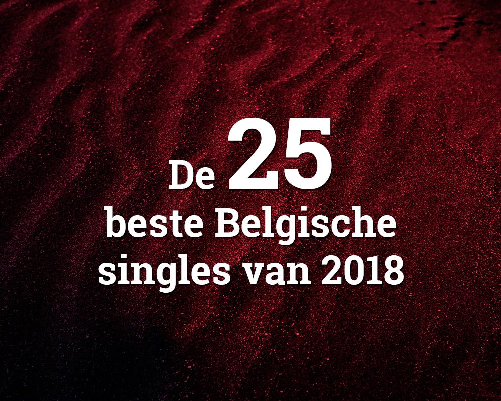 De 25 beste Belgische singles van 2018