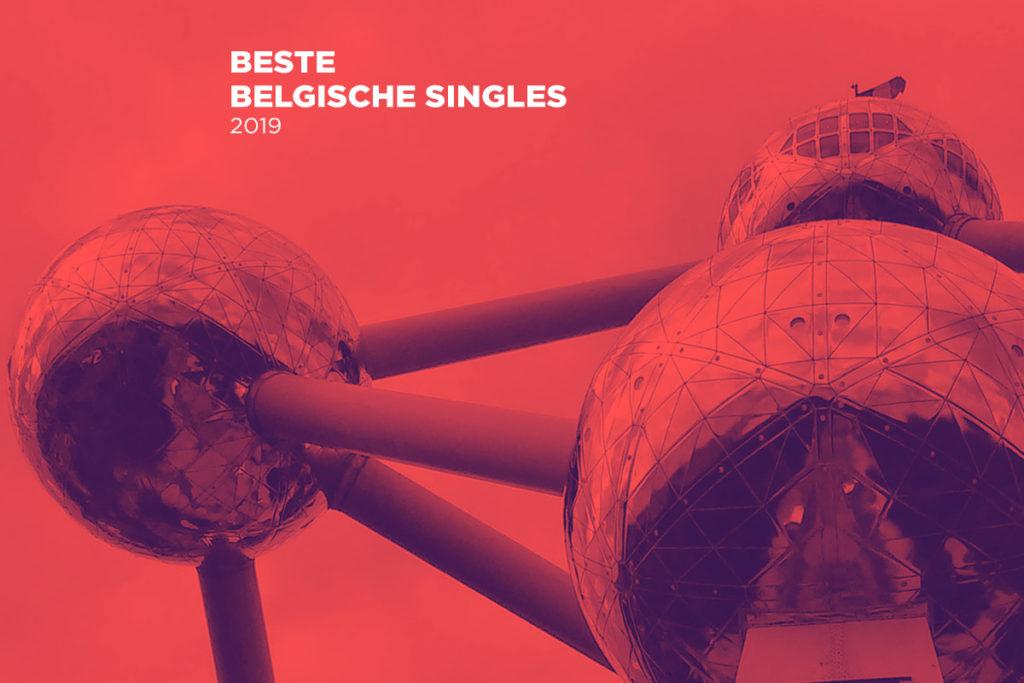 De 25 beste Belgische singles van 2019