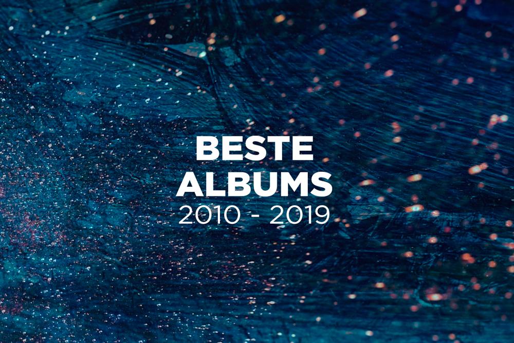 De 100 beste albums van het decennium (2010-2019)