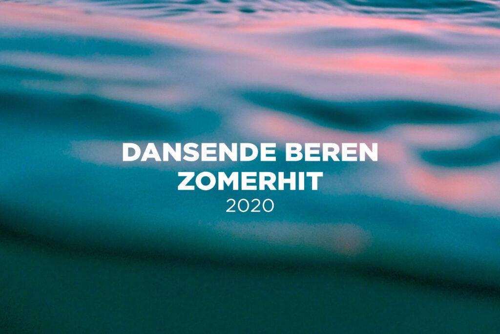 Dansende Beren zomerhit 2020