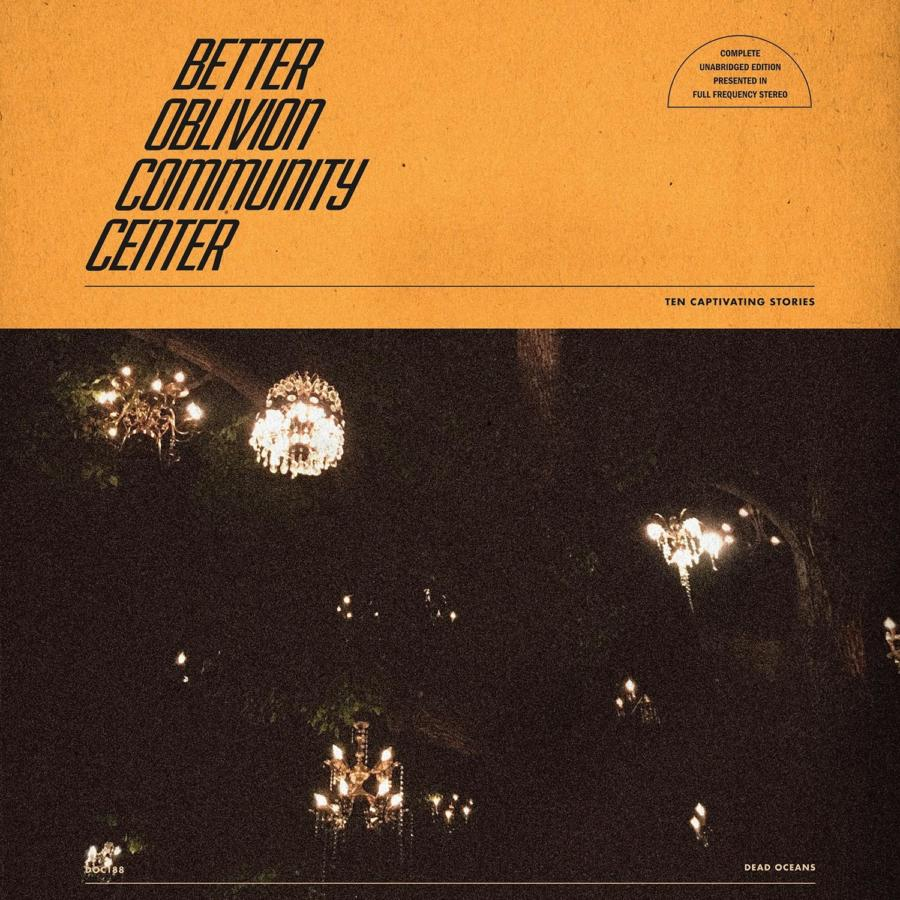 Better Oblivion Community Center – Better Oblivion Community Center (★★★★): Muziek is de beste therapie