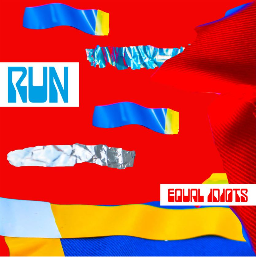 "Nieuwe single Equal Idiots – ""Run"""