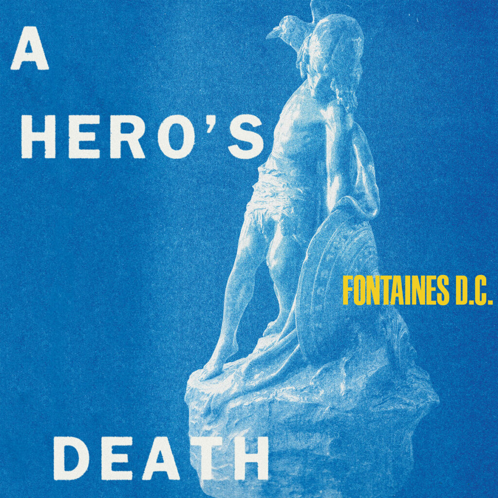Fontaines D.C. – A Hero's Death (★★★★): Non-conformistisch vooruitstuwend
