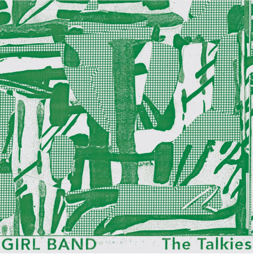 Girl Band – The Talkies (★★★★): Zure chaos