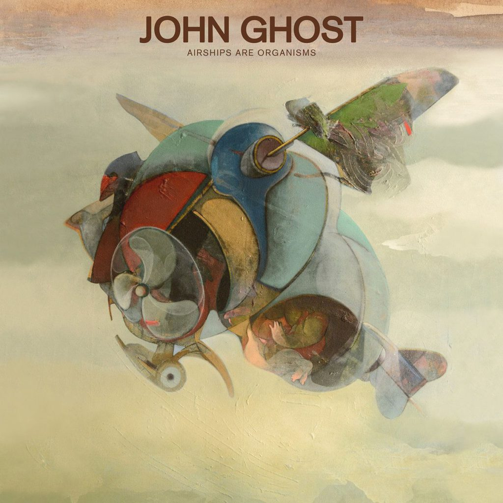 John Ghost – Airships Are Organisms (★★★★): Muzikale art deco