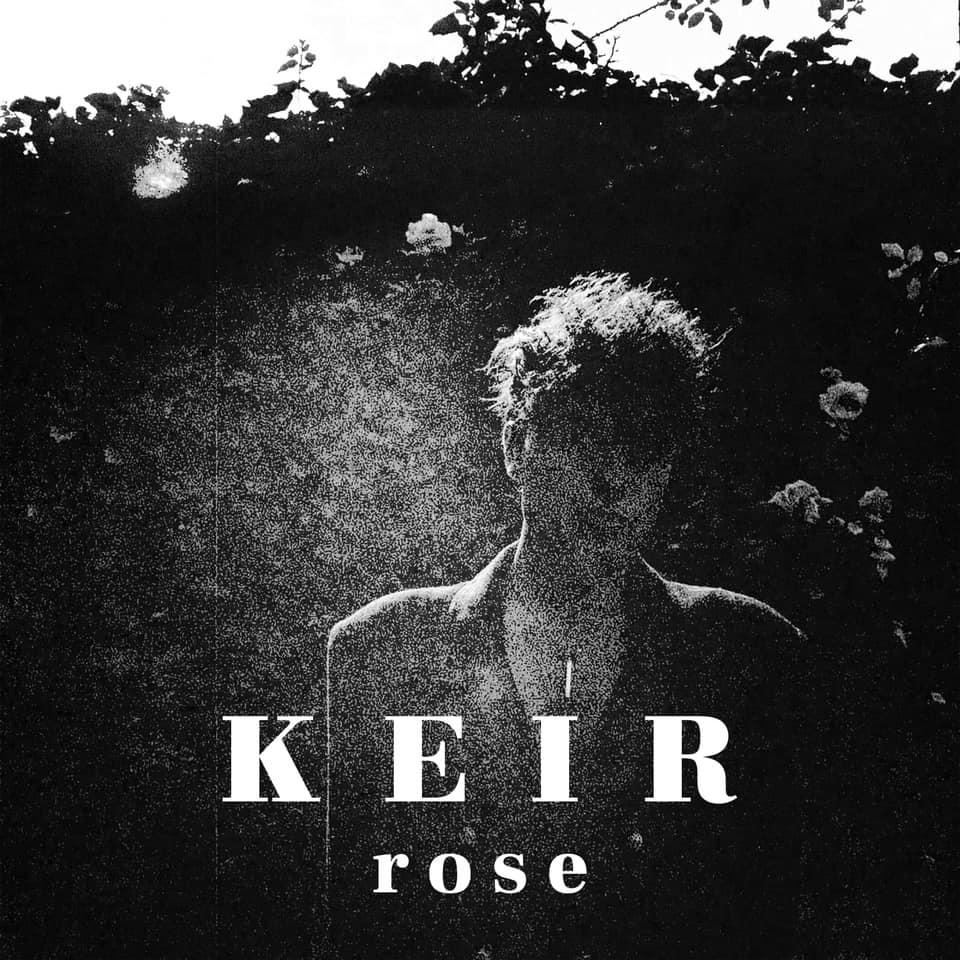 """Nieuwe single Keir – """"Rose"""""""