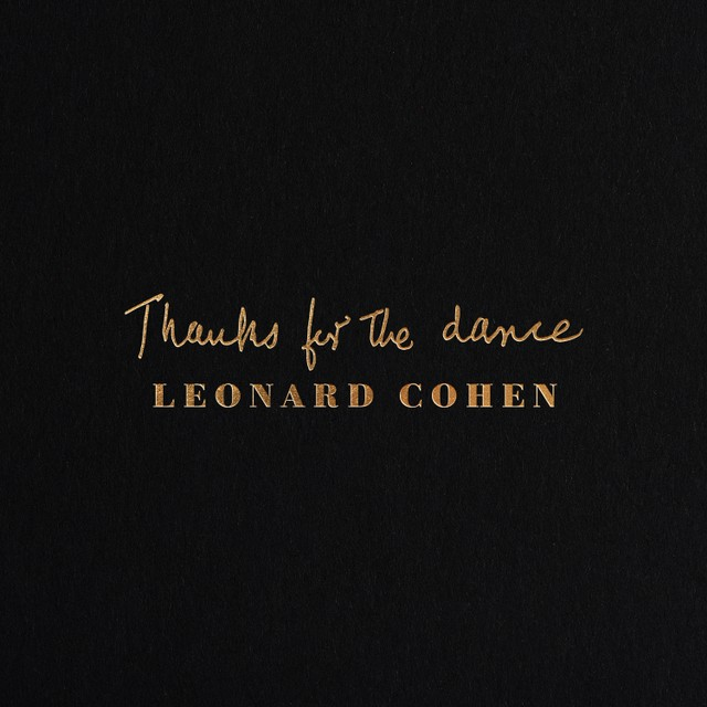 Leonard Cohen – Thanks for the Dance (★★★★): Perfect afscheid