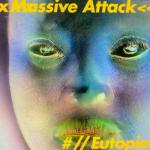 Massive Attack - Eutopia ep (★★★): Luie, actuele muziek die de honger net niet stilt
