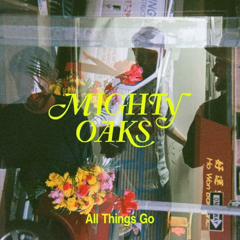 Mighty Oaks – All Things Go (★★★½): Replay aan een kampvuur