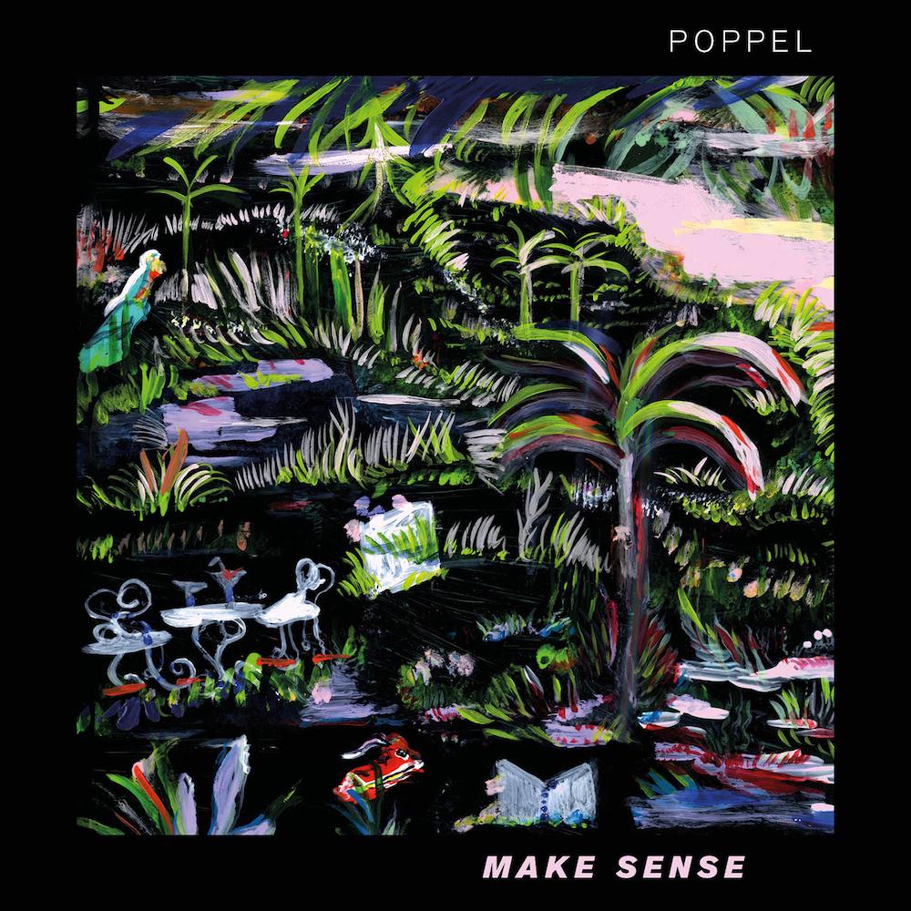 Poppel – Make Sense (★★★½): Korte maar krachtige escapade