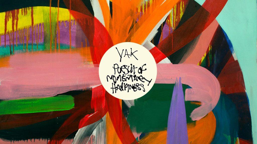 Yak – Pursuit of Momentary Happiness (★★★★): Cynisme verbindt allesverpletterende grunge en een eigenzinnige soort rockballads