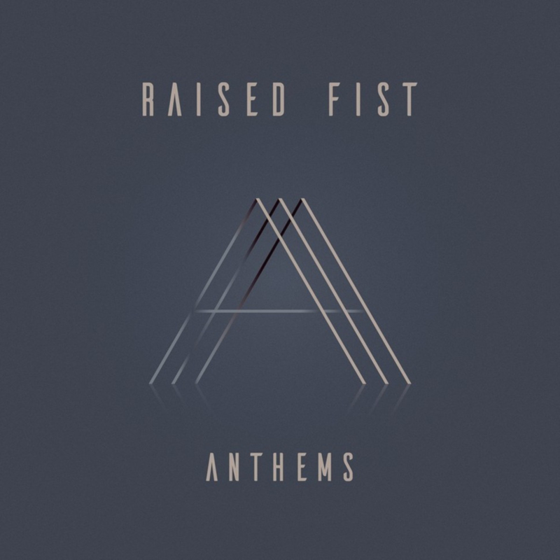 Raised Fist – Anthems (★★★): Positieve energie over