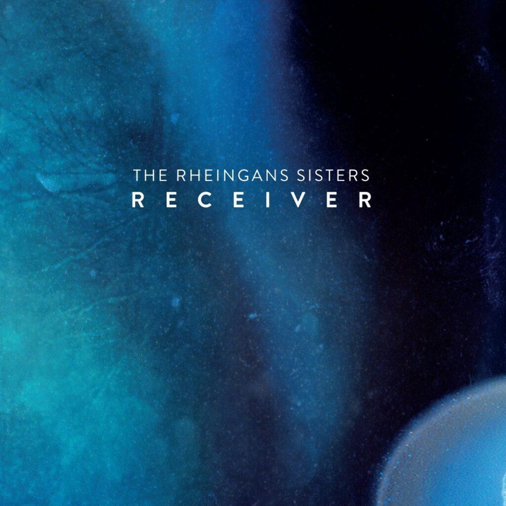 The Rheingans Sisters – Receiver (★★★½): Aanstekelijke folk met experimentele twist