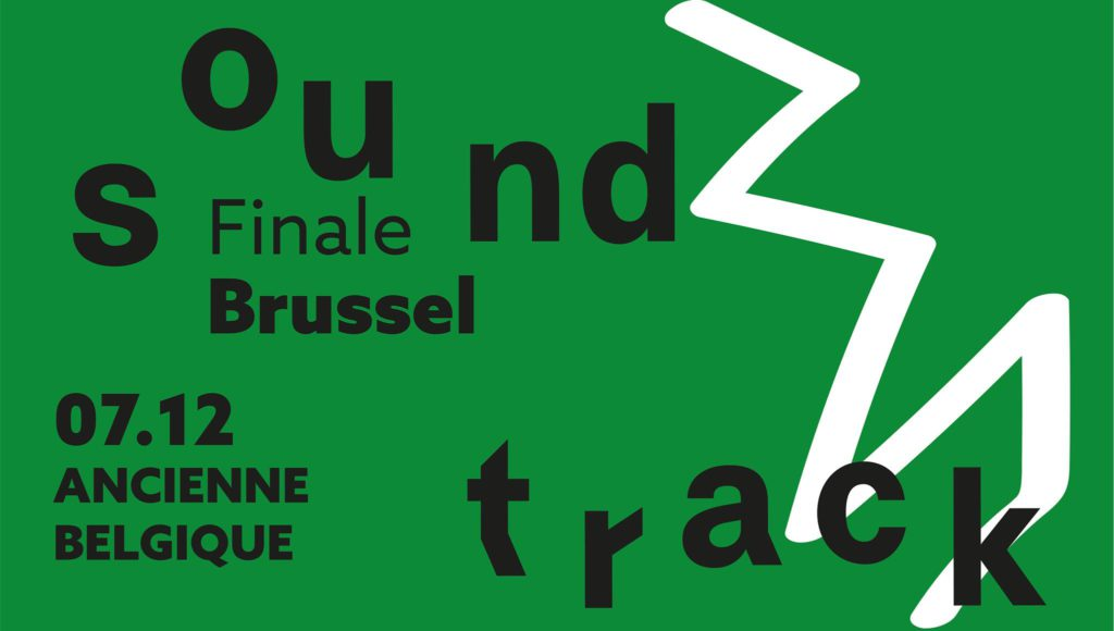 Sound Track: Finale Brussel @ Ancienne Belgique (AB)