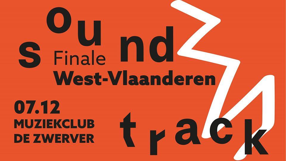 Sound Track: Finale West-Vlaanderen @ De Zwerver (Leffinge)