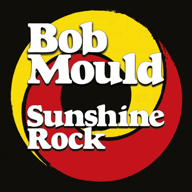 "Bob Mould – Sunshine Rock (★★★★): ""If it ain't broke, don't fix it"""