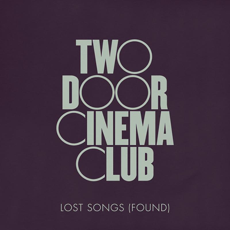 Two Door Cinema Club – Lost Songs (Found) (★★★): Reis in de tijd